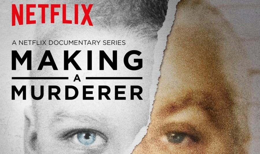 Making a Murderer or Proving the Truth