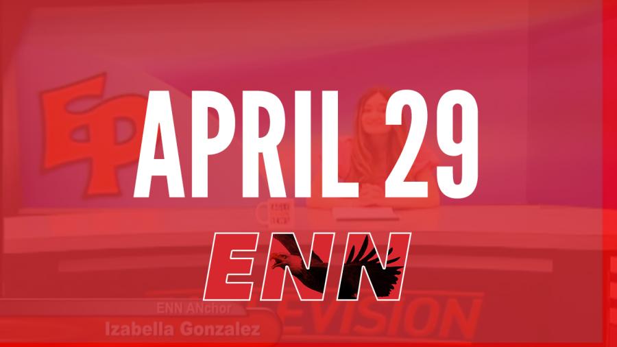 ENN Show- April 29th, 2021